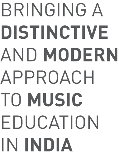 Bringing a distinctive and modern approach to music education in India